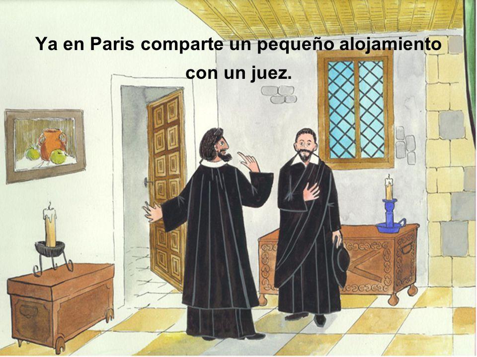 Ya en Paris comparte un pequeño alojamiento con un juez.
