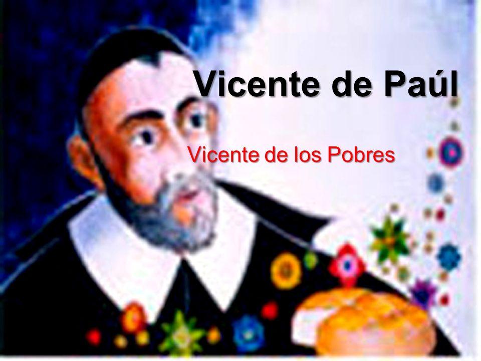 Vicente de Paúl Vicente de los Pobres