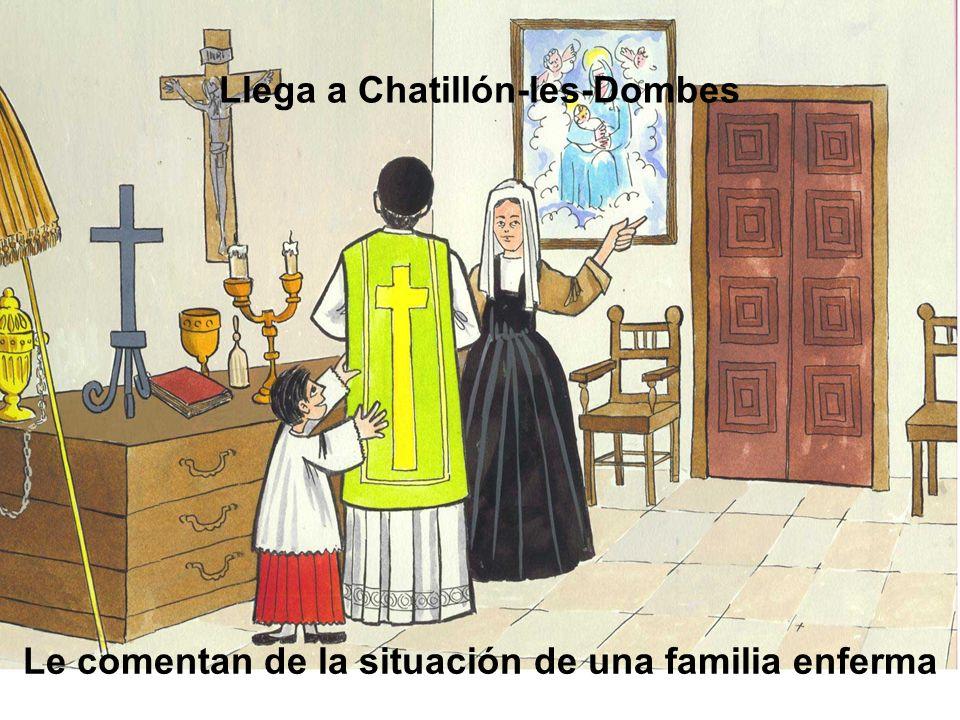 Llega a Chatillón-les-Dombes Le comentan de la situación de una familia enferma