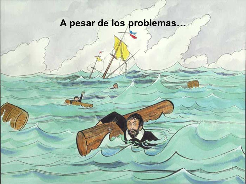 A pesar de los problemas…