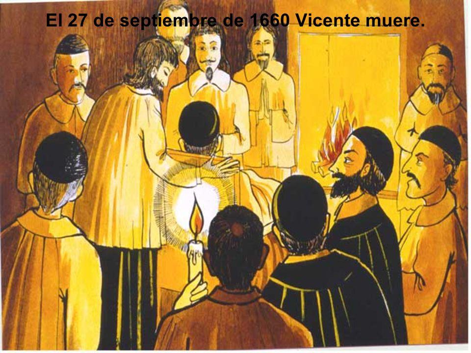 El 27 de septiembre de 1660 Vicente muere.