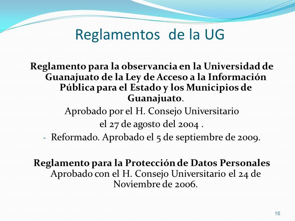 Reglamentos de la UG Reglamento para la observancia en la Universidad de Guanajuato de la Ley de Acceso a la Información Pública para el Estado y los