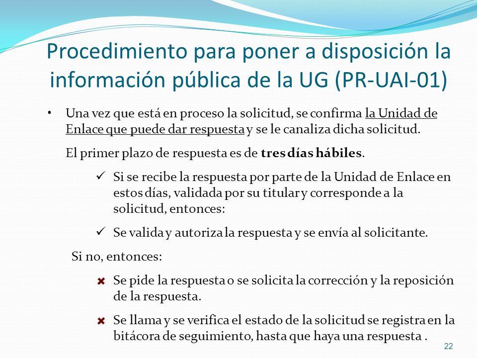 Una vez que está en proceso la solicitud, se confirma la Unidad de Enlace que puede dar respuesta y se le canaliza dicha solicitud. El primer plazo de