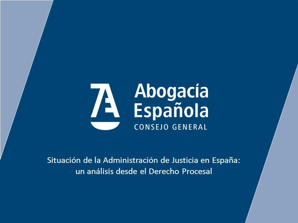 Situación de la Administración de Justicia en España: un análisis desde el Derecho Procesal
