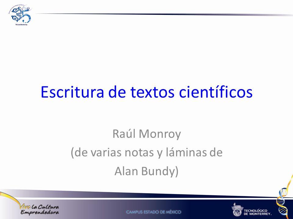 Escritura de textos científicos Raúl Monroy (de varias notas y láminas de Alan Bundy)
