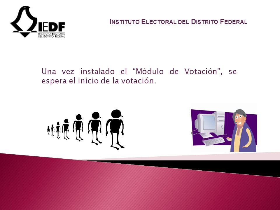 Una vez instalado el Módulo de Votación, se espera el inicio de la votación.