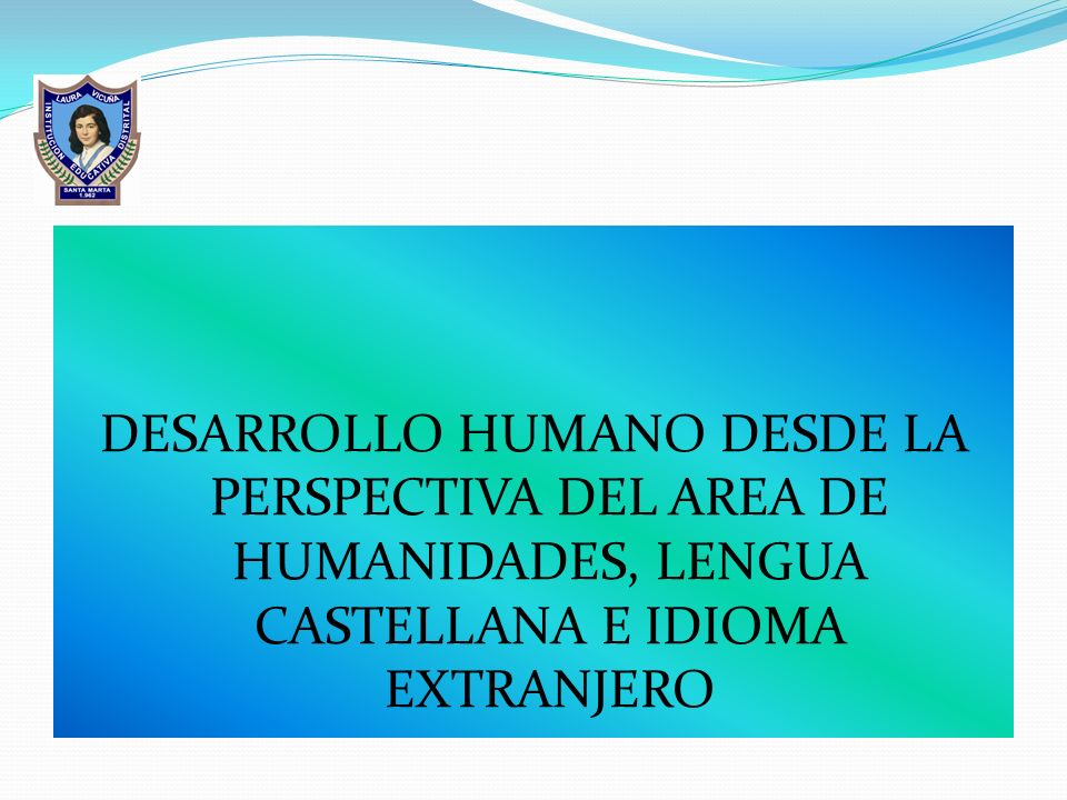ACCIONES 2006 Segundo encuentro de saberes: Presentación del nuevo plan de Área de Humanidades que involucraba a Lengua Castellana e Inglés