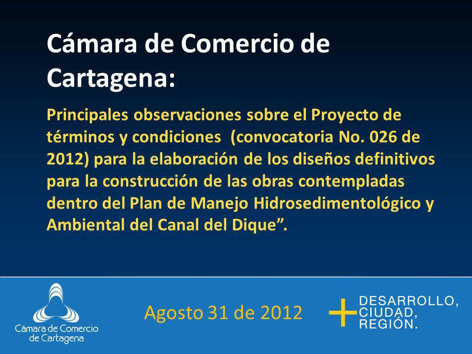 Cámara de Comercio de Cartagena: Principales observaciones sobre el Proyecto de términos y condiciones (convocatoria No.
