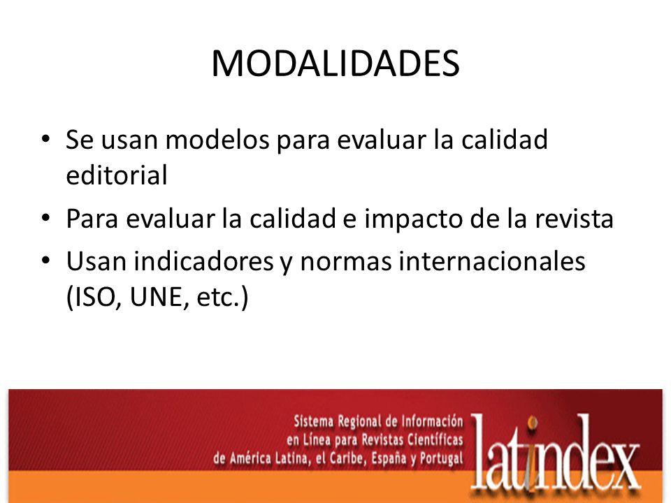 EN SÍNTESIS Muchos de estos índices y bases de datos utilizan los criterios Latindex como punto de partida.