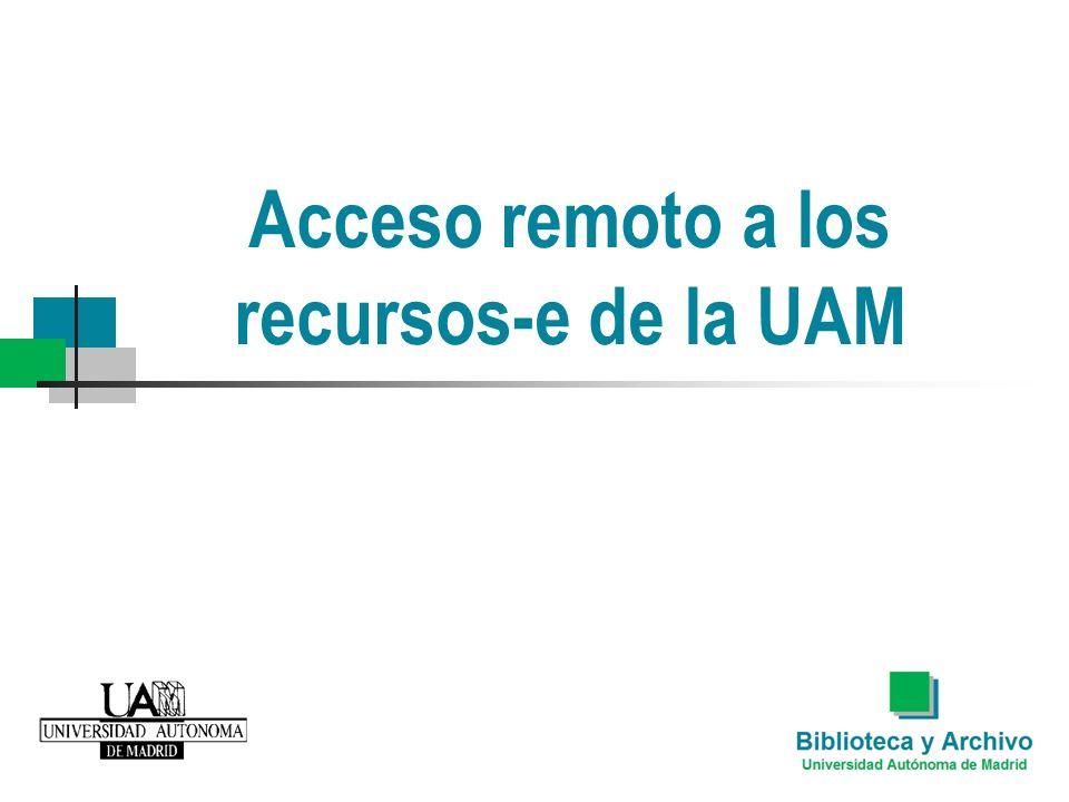¿Qué es El Atajo.Es el servicio de acceso remoto a la UAM.