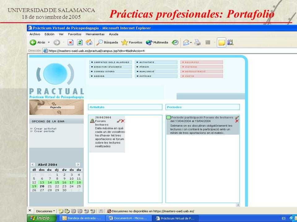 UNIVERSIDAD DE SALAMANCA 18 de noviembre de 2005 Prácticas profesionales: Portafolio