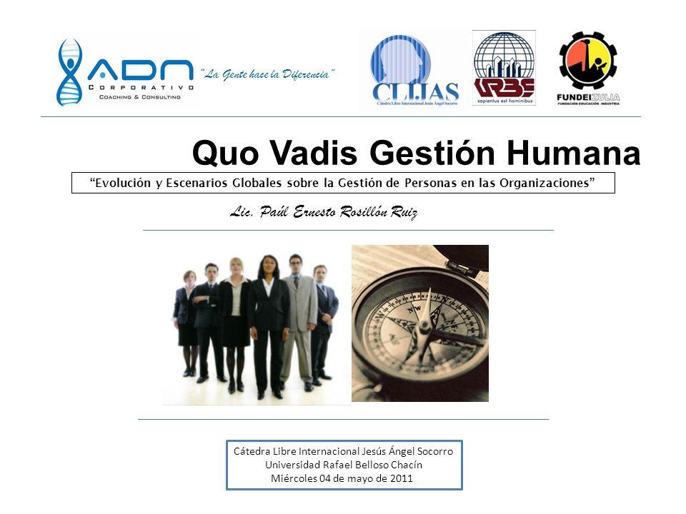 La Gente hace la Diferencia Creando Ventajas Competitivas Como enfrentar los desafíos de Gestión de Personas para los próximos años Mayo - 2008