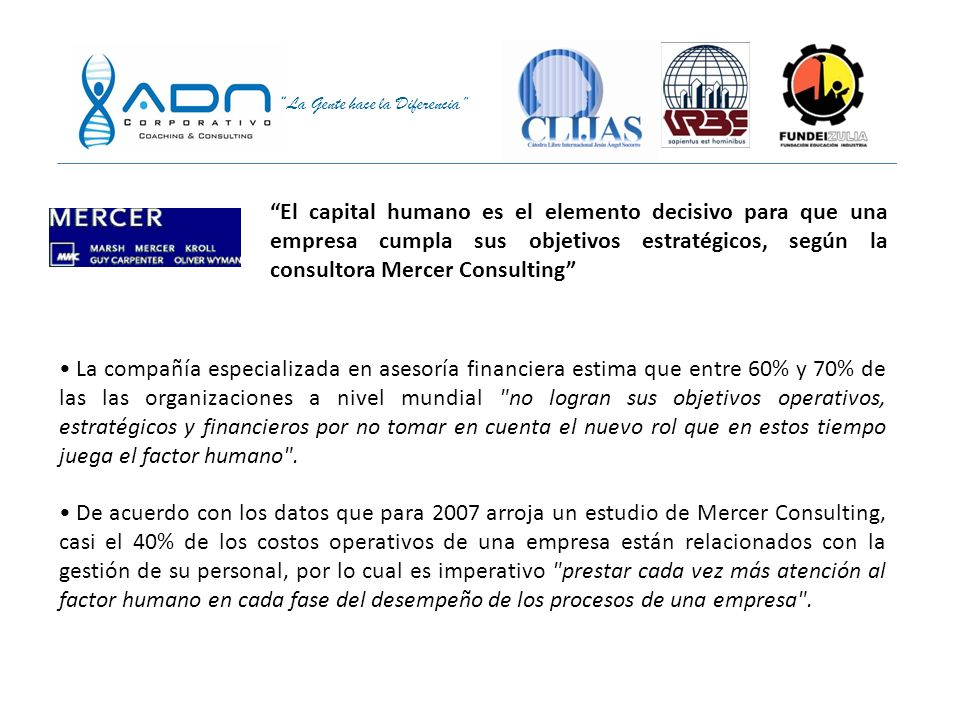 La Gente hace la Diferencia En América Latina hay cierta creencia de que una empresa es responsable si paga sus impuestos y cumple con las leyes.