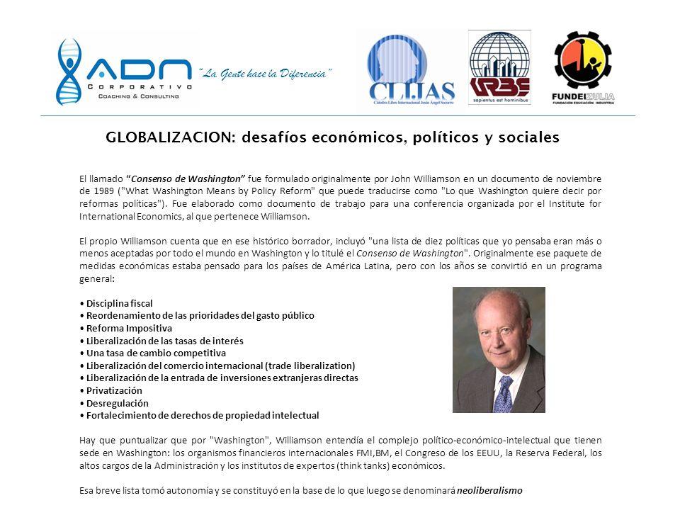 La Gente hace la Diferencia GLOBALIZACION: desafíos económicos, políticos y sociales ¿Y dónde comenzó todo?