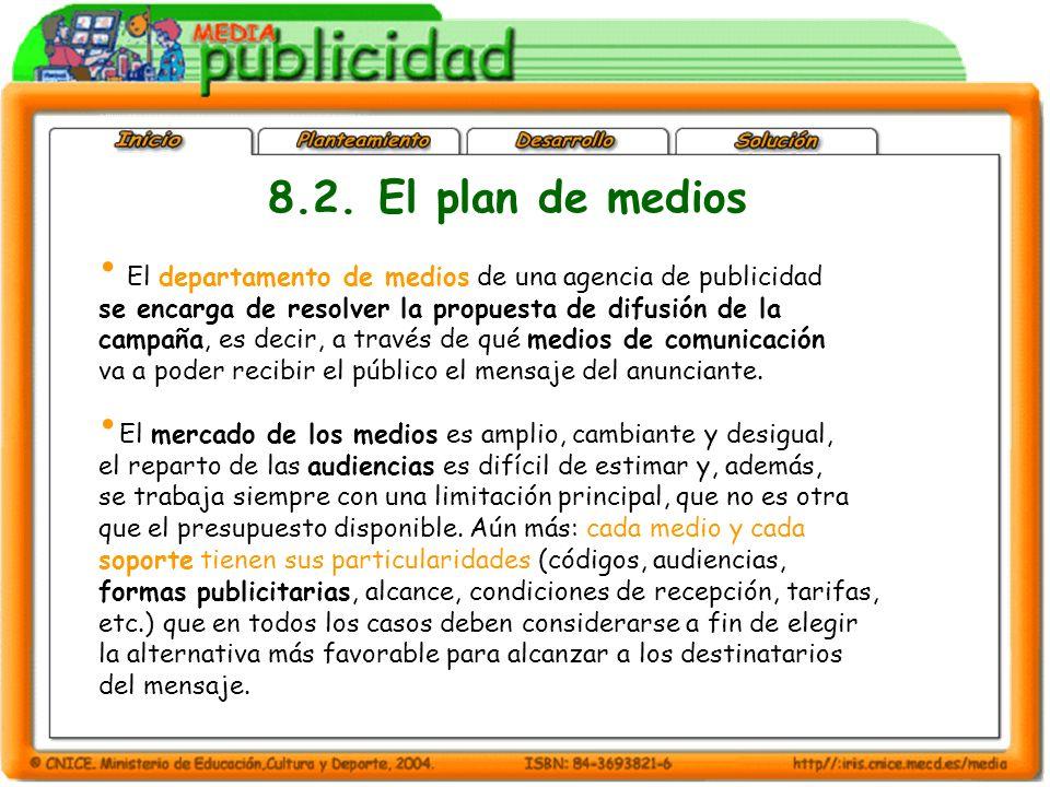 El departamento de medios de una agencia de publicidad se encarga de resolver la propuesta de difusión de la campaña, es decir, a través de qué medios
