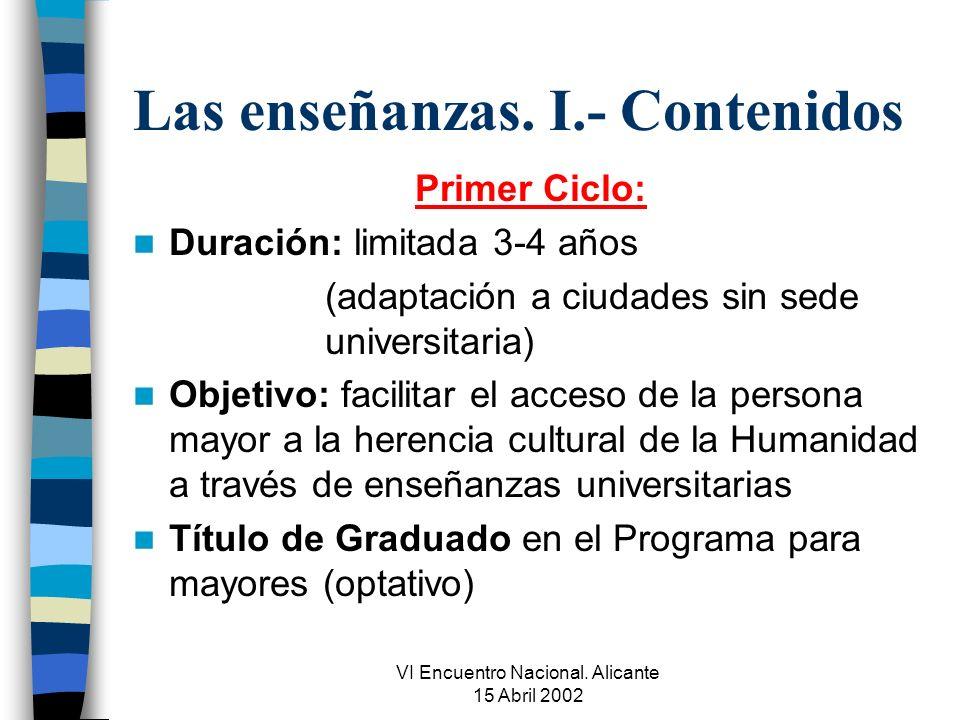 VI Encuentro Nacional.Alicante 15 Abril 2002 Las enseñanzas.