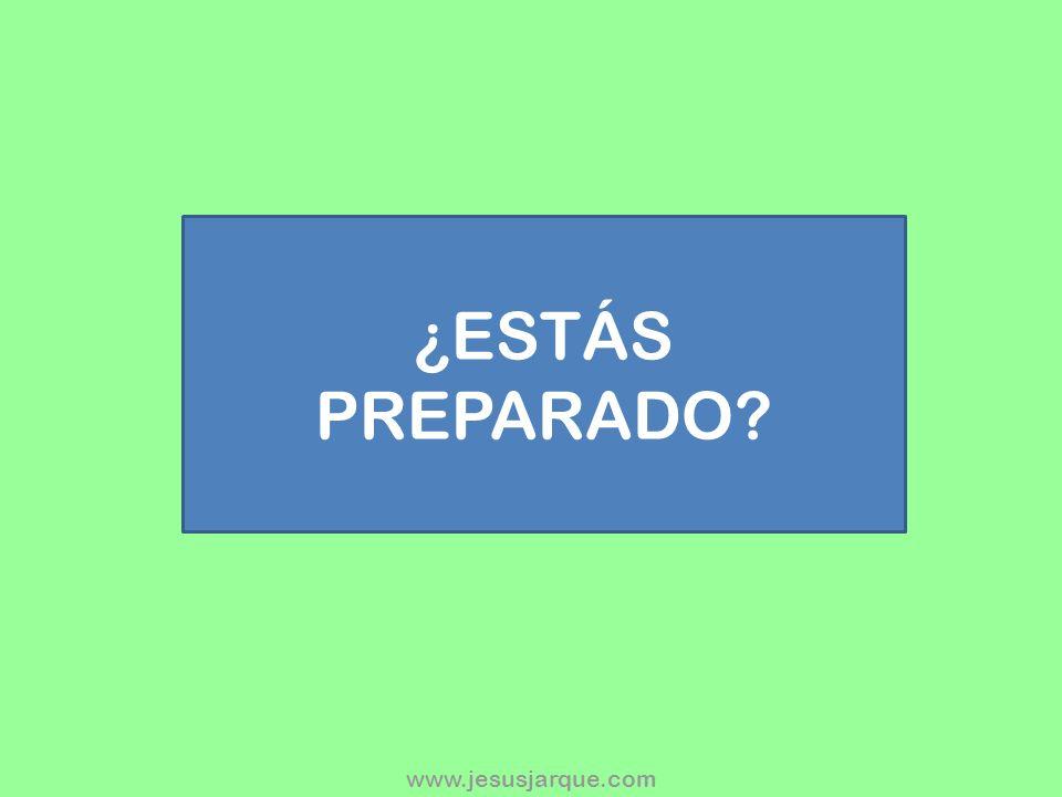 ¿ESTÁS PREPARADO?