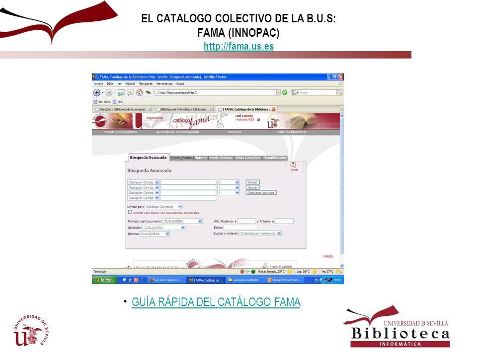 Catálogos automatizados de la BUS ¿Qué es?: el catálogo automatizado contiene las referencias de los fondos bibliográficos y documentales, independien