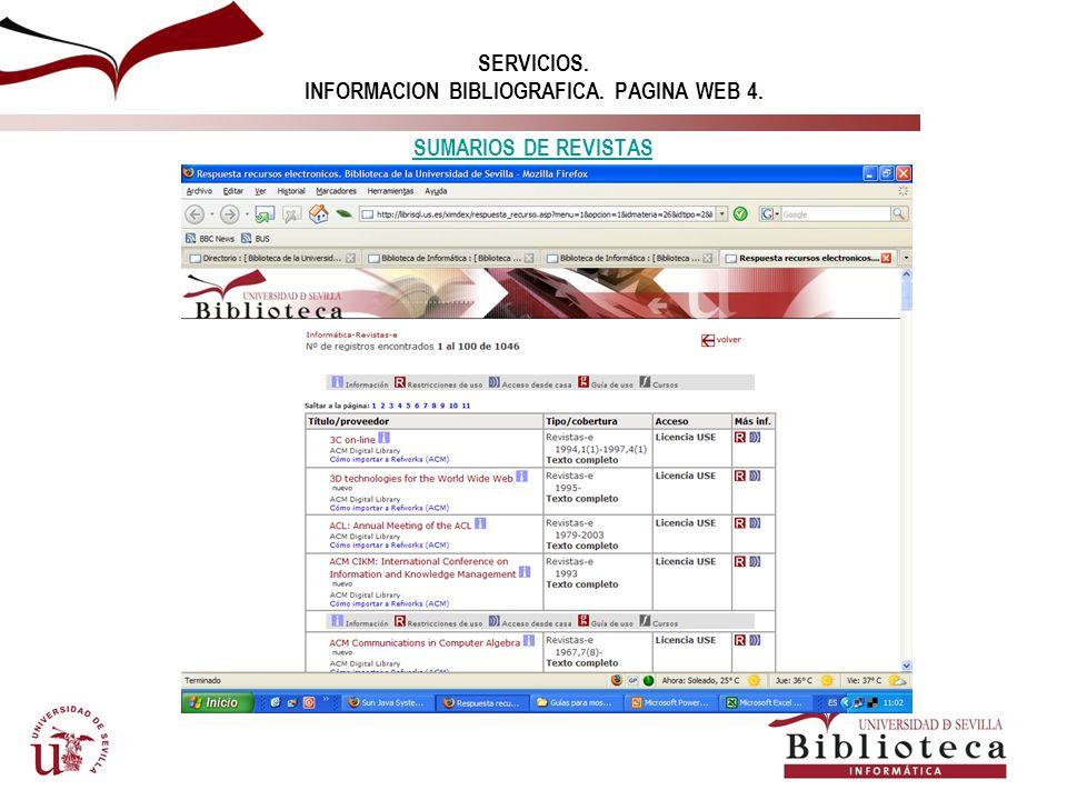 SERVICIOS. INFORMACION BIBLIOGRAFICA. PAGINA WEB 3. RECURSOS INTERESANTES EN INFORMATICA. RECURSOS INTERESANTES EN INFORMATICA.
