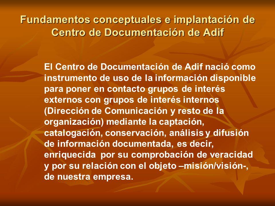 El Centro de Documentación de Adif nació como instrumento de uso de la información disponible para poner en contacto grupos de interés externos con gr