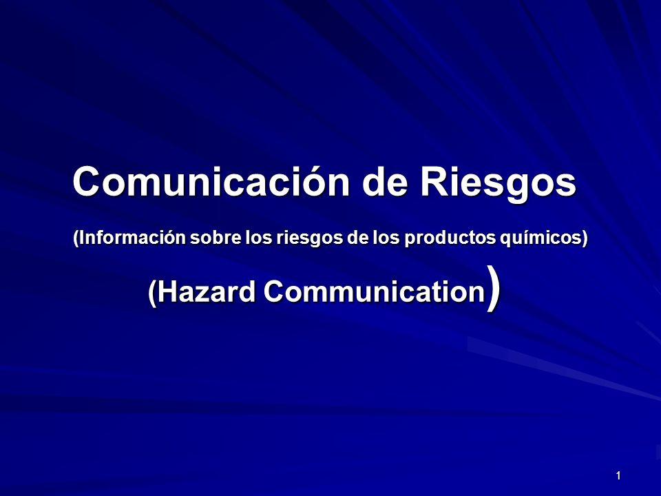 22 Comunicación de Riesgos Información y entrenamiento de los empleados (continuación) Se le tiene que proporcionar entrenamiento especifico para su área de trabajo, incluyendo: Se le tiene que proporcionar entrenamiento especifico para su área de trabajo, incluyendo: –Los requisitos de la norma de Comunicación de Riesgos –Cómo detectar la presencia o escape de un químico peligroso (como se ve, sabe, huele, aparatos de monitoreo, etc.) –Peligros físicos y de salud –Detalles del programa Comunicación de Riesgos específico para su área