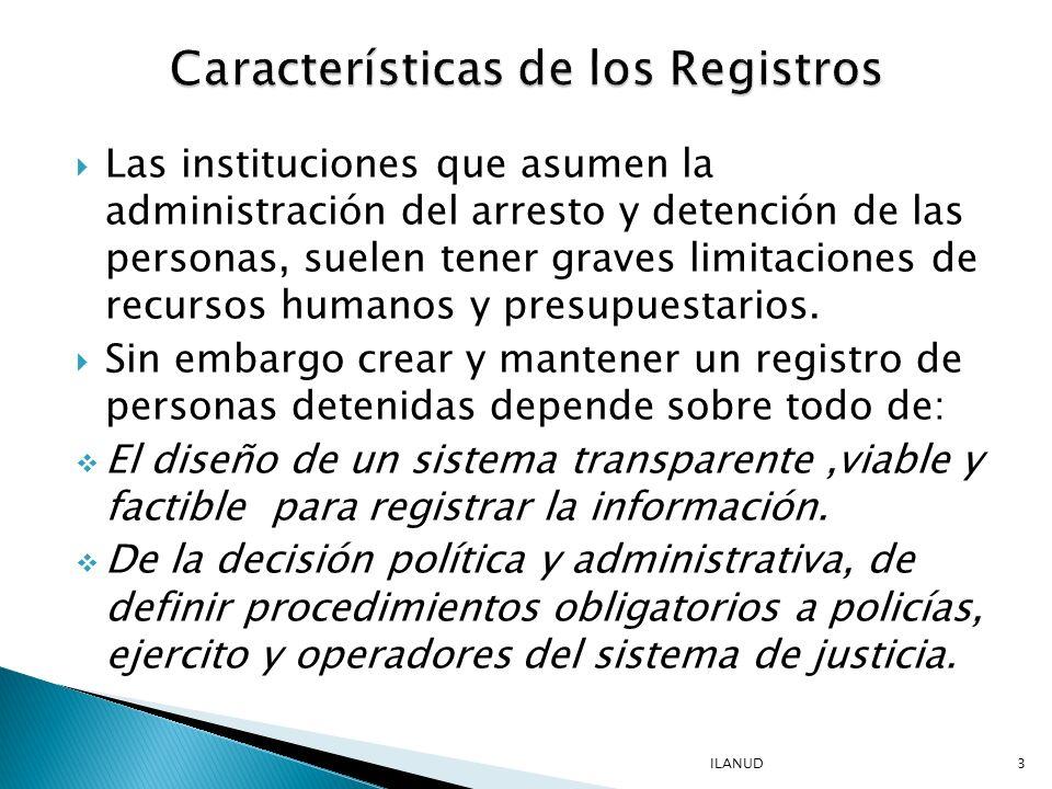 Procedimientos que den garantía de respeto a los derechos de las personas detenidas por parte de las autoridades.