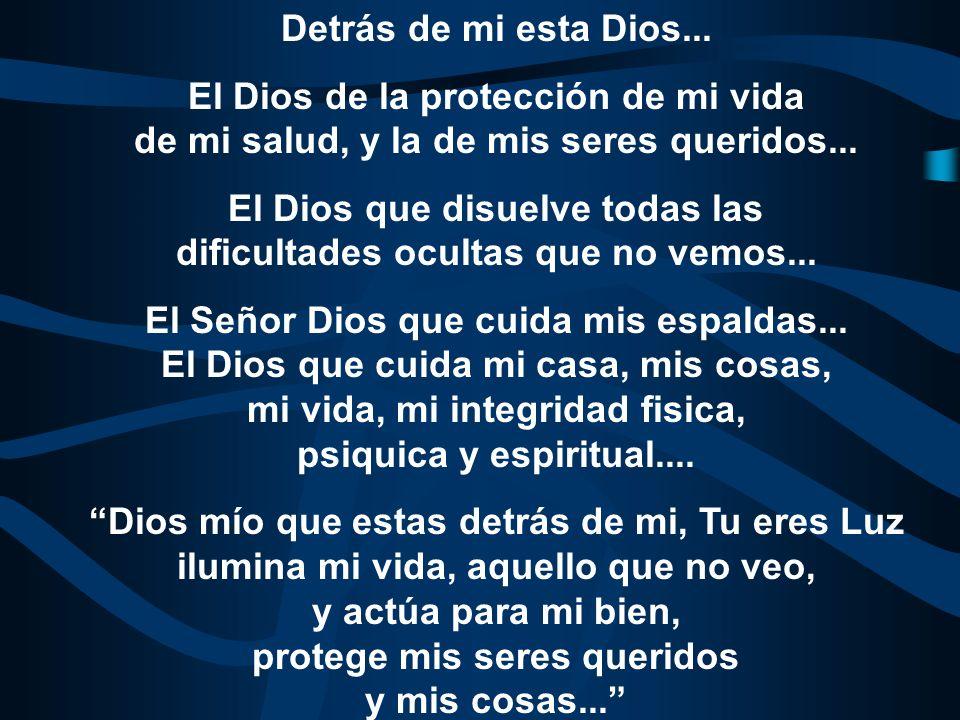 Oración del Cubo de Dios Oración del Cubo de Dios Delante de mi esta Dios... El Dios que me guía en la vida, que conduce mi destino, que me abre camin