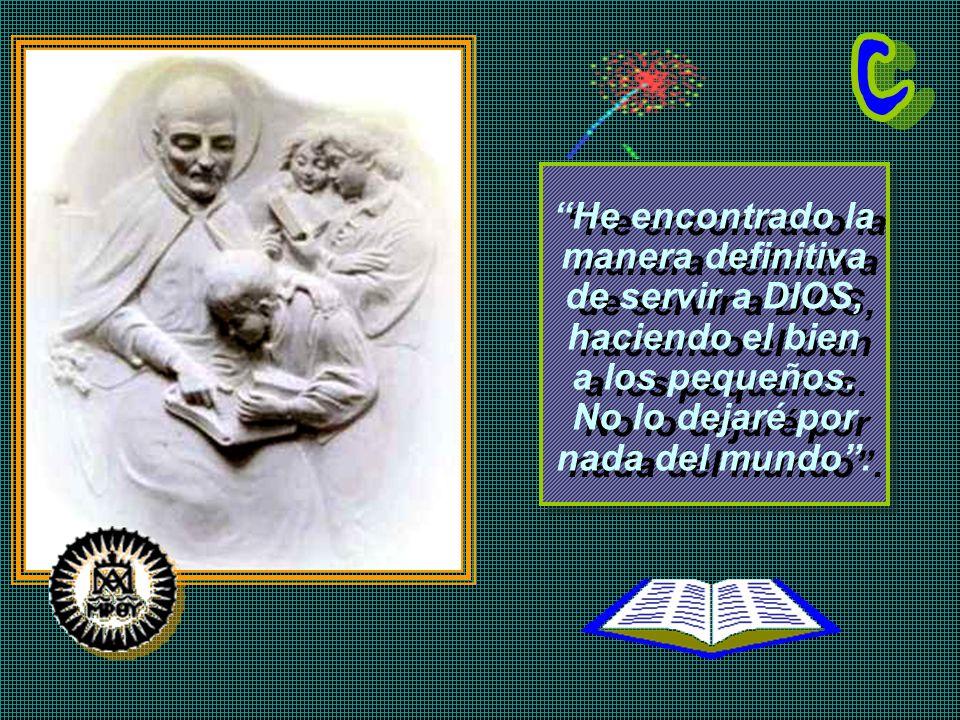 Dio el paso: la escuela sería gratuita. En noviembre de 1597, nació en Santa Dorotea de Roma, la primera escuela pública, popular, gratuita de Europa.