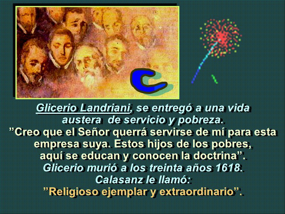 Pedro Casani, teólogo, calígrafo, predicador, fue gran amigo de Calasanz.