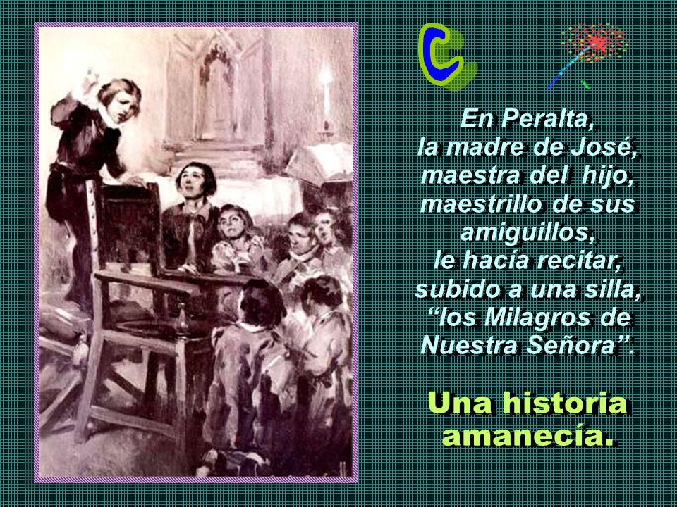 José de Calasanz, nace en Peralta de la Sal, Huesca, el 11 de septiembre de 1557. Era el menor de ocho hermanos. José de Calasanz, nace en Peralta de