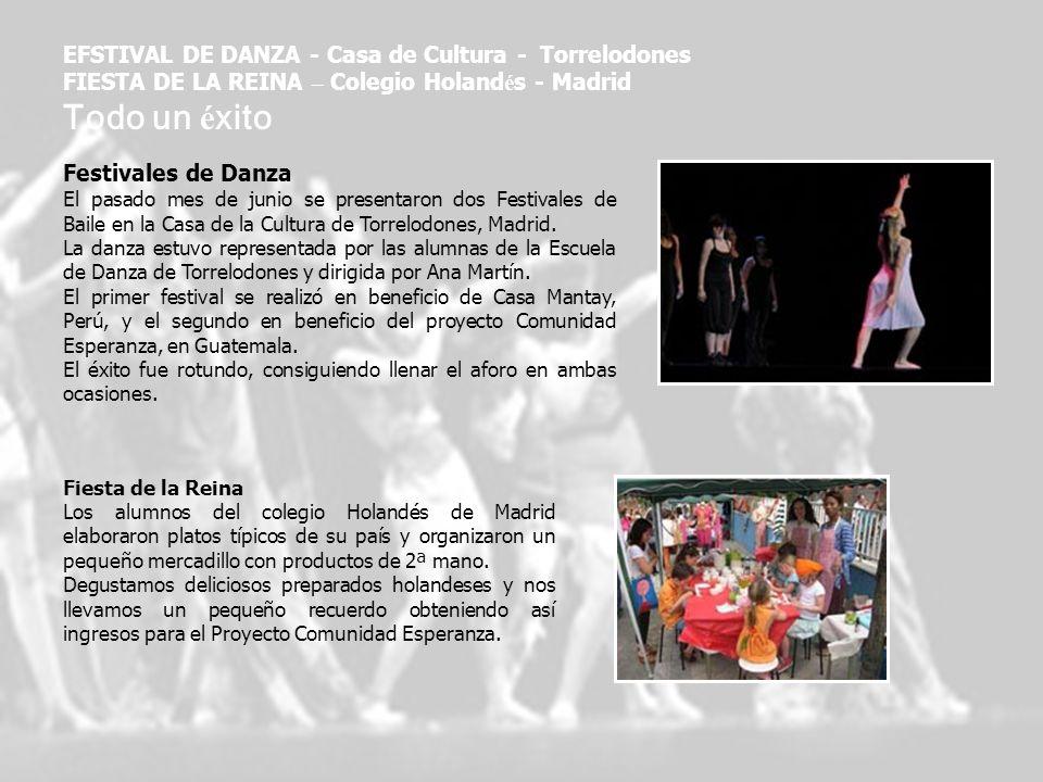 Festivales de Danza El pasado mes de junio se presentaron dos Festivales de Baile en la Casa de la Cultura de Torrelodones, Madrid. La danza estuvo re