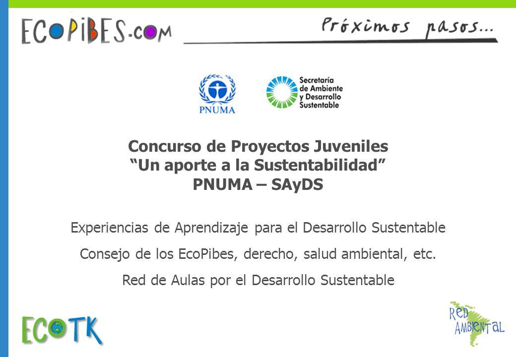 Experiencias de Aprendizaje para el Desarrollo Sustentable Red de Aulas por el Desarrollo Sustentable Consejo de los EcoPibes, derecho, salud ambienta