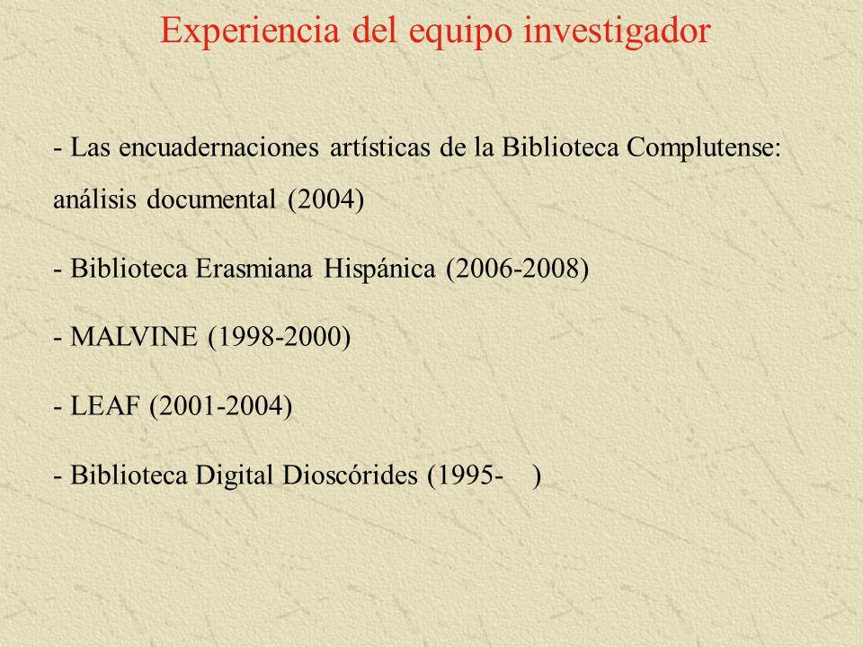 Experiencia del equipo investigador - Las encuadernaciones artísticas de la Biblioteca Complutense: análisis documental (2004) - Biblioteca Erasmiana