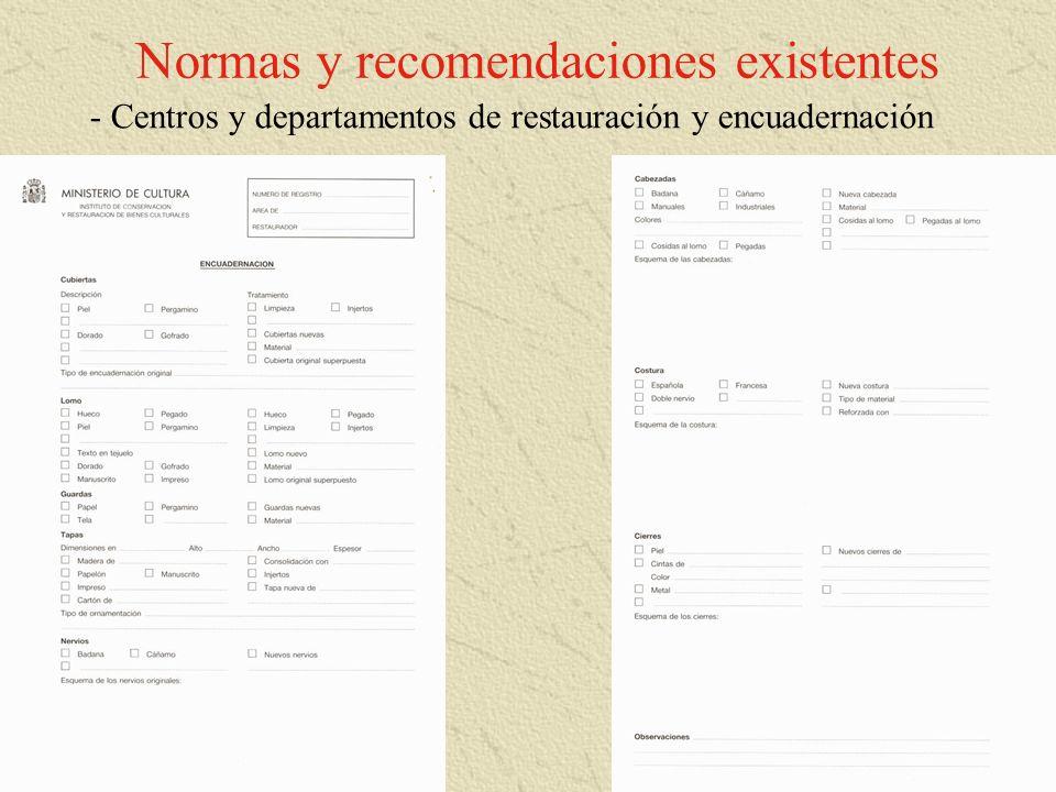 Normas y recomendaciones existentes - Centros y departamentos de restauración y encuadernación