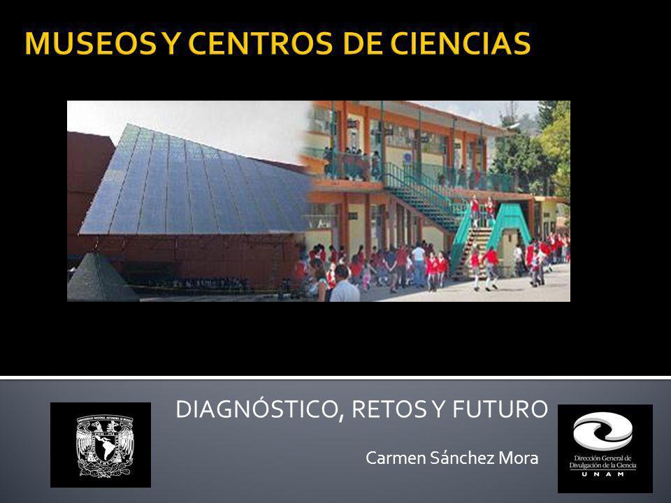 DIAGNÓSTICO, RETOS Y FUTURO Carmen Sánchez Mora