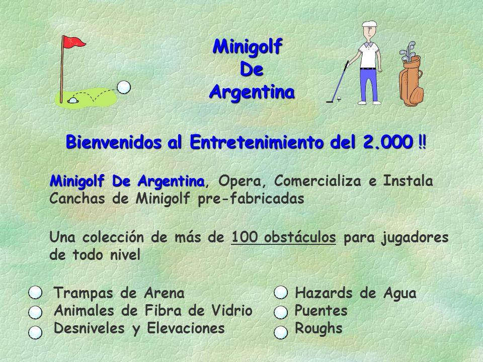 Minigolf De De Argentina Argentina Bienvenidos al Entretenimiento del 2.000 !.