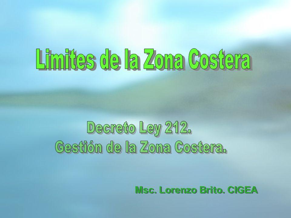 Artículo 4.- Los límites de la zona costera se establecen atendiendo a la estructura y configuración de los distintos tipos de costas según se describe a continuación: - El límite interior de la zona costera, hacia tierra, se establece en cada caso como se dirá: