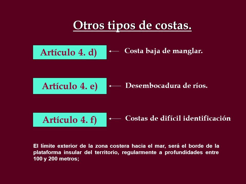 Artículo 4 f).