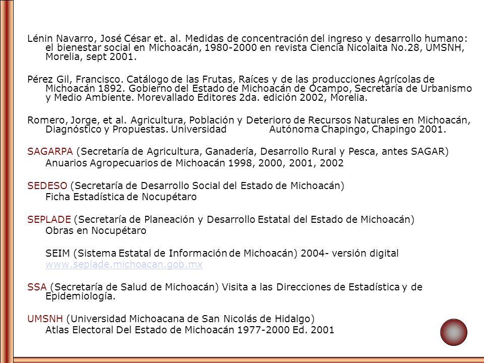 Lénin Navarro, José César et. al. Medidas de concentración del ingreso y desarrollo humano: el bienestar social en Michoacán, 1980-2000 en revista Cie