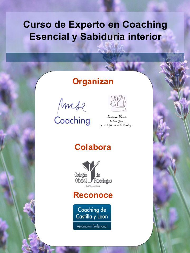 Curso de Experto en Coaching Esencial y Sabiduría interior Organizan Colabora Reconoce Fundación Huarte de San Juan para el fomento de la Psicología