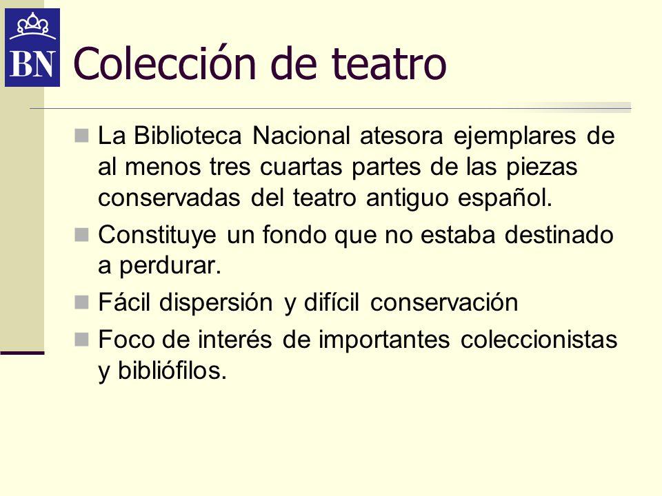 Siglo de Oro Especialmente importante es la Colección de Impresos teatrales del Siglo de Oro.