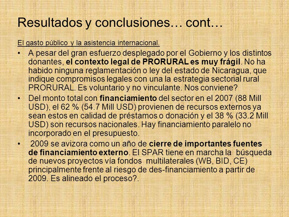 Resultados y conclusiones… cont… El gasto público y la asistencia internacional.