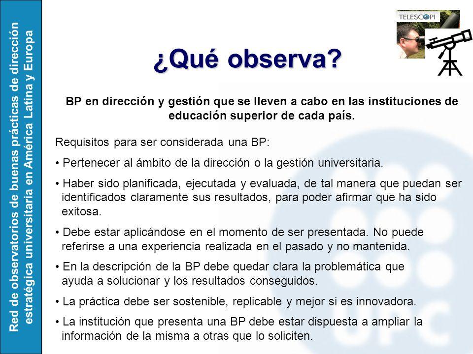 Red de observatorios de buenas prácticas de dirección estratégica universitaria en América Latina y Europa ¿Qué observa.