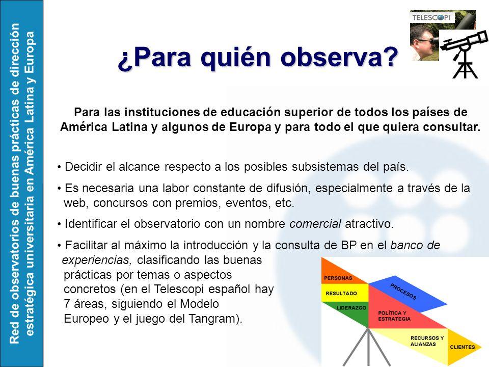 Red de observatorios de buenas prácticas de dirección estratégica universitaria en América Latina y Europa ¿Para quién observa.