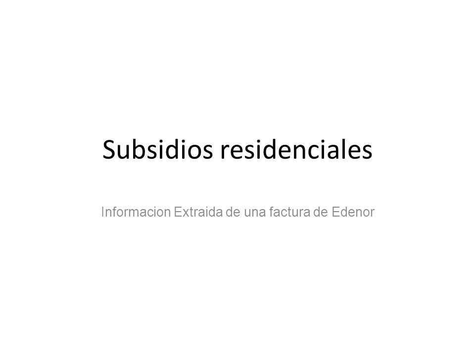 Subsidios residenciales Informacion Extraida de una factura de Edenor