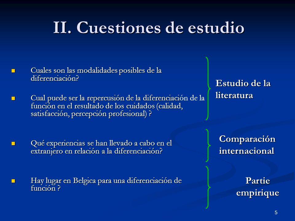 5 II.Cuestiones de estudio Cuales son las modalidades posibles de la diferenciación.