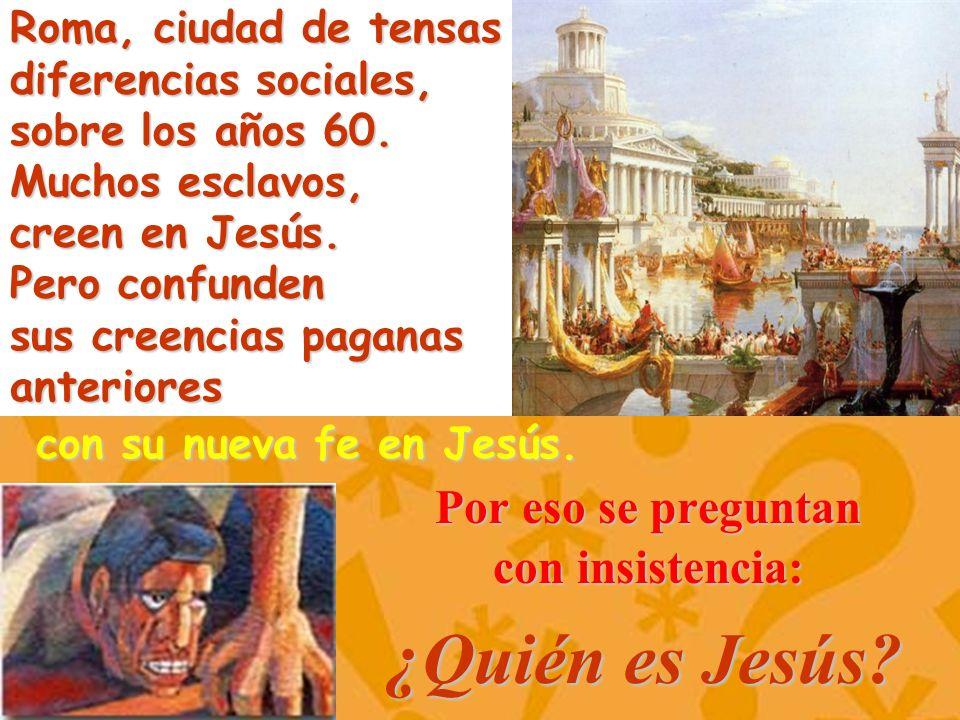 Roma, ciudad de tensas diferencias sociales, sobre los años 60. Muchos esclavos, creen en Jesús. Pero confunden sus creencias paganas anteriores Por e