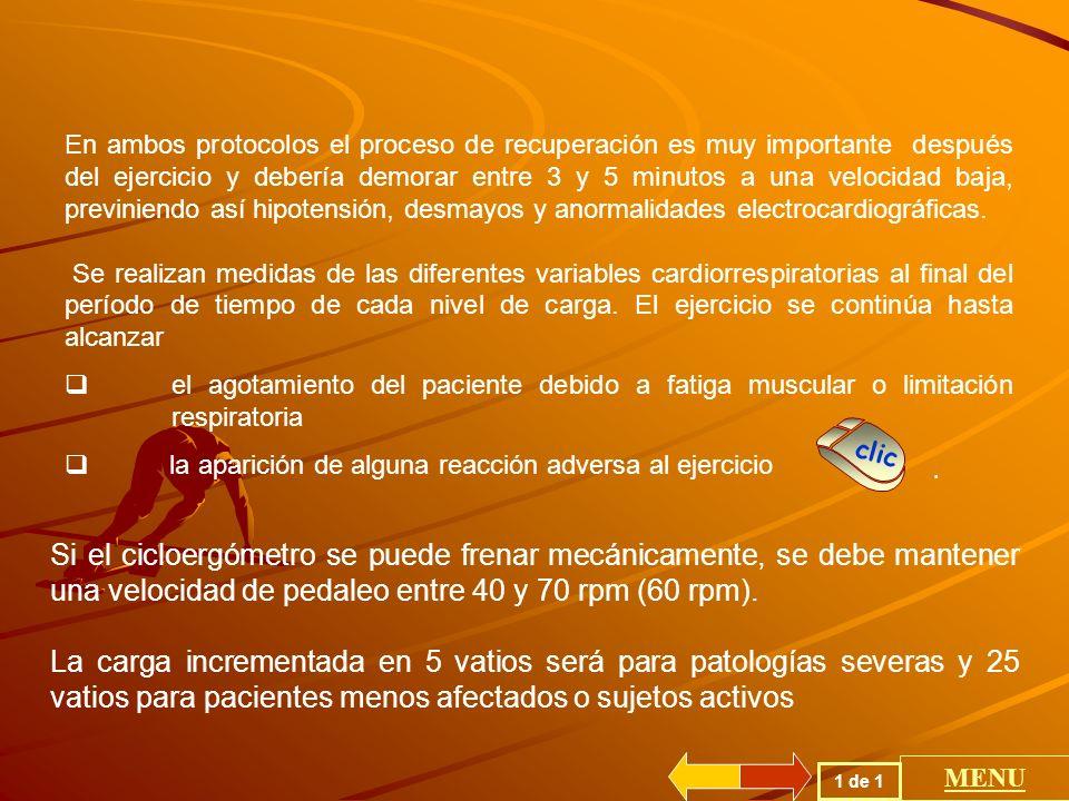 Inicio de la prueba AUMENTO 5 - 25 Vatio/min Fin de la pueba 6 a 12 minutos Sin carga 2 minutos Reposo 3 minutos Gasometría arterial Inicio del ejercicio INCREMENTAL HASTA ESFUERZO MAXIMO Gasometria arterial 1 de 1 MENU CICLOERGÓMETRO Tiene un inicio de control obteniendo sangre arterial para medir P O2, P CO2 y pH.