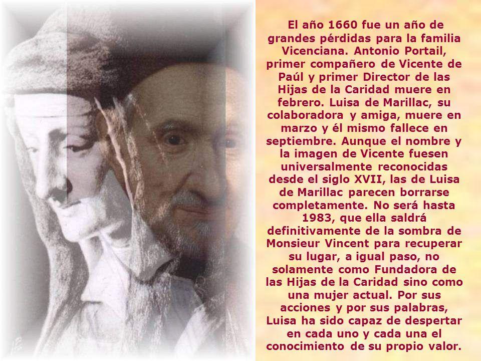 El año 1660 fue un año de grandes pérdidas para la familia Vicenciana.