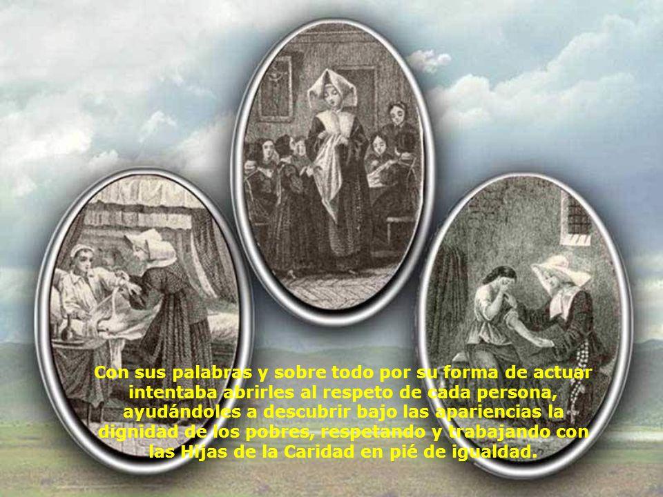 Mujeres de la Burguesía y de la Nobleza Luisa de Marillac estaba bien situada para establecer el enlace entre las campesinas, que eran las Hijas de la